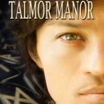 The Secret of Talmor Manor--Art by Deanna